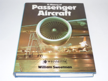 History of Passenger Aircraft : A (Sweetman 1979)